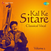 Kal Ke Sitare Vol 2 Classical Vocal  Songs