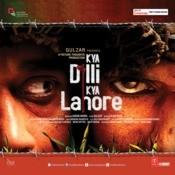 Kya Dilli Kya Lahore Songs