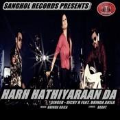 Harh Hathiyaraan Da (feat. Bhinda Aujla) Song