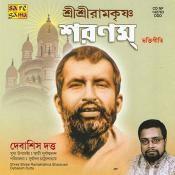 Debasish Dutta - Sri Sri Ramkrishna Sharanam Songs