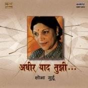 Adheer Yaad Tujhi Shobha Gurtu Compilation Songs