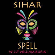 Spell (Willy William Remix) Song