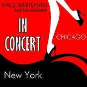 Paul Whiteman & His Orchestra In Concert Songs