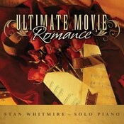 Ultimate Movie Romance: Romantic Movie Songs on Solo Piano Songs