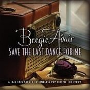 Save The Last Dance For Me Songs