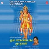 Om Saravanabava Murugan Songs