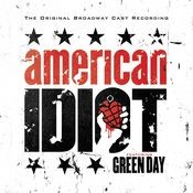 Boulevard of Broken Dreams (feat. John Gallagher Jr., Rebecca Naomi Jones, Stark Sands, The American Idiot Broadway Company) Song