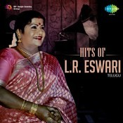 Hits of L. R. Eswari - Telugu Songs