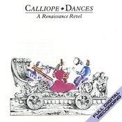 Calliope Dances: A Renaissance Revel Songs