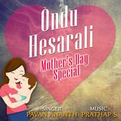 Ondu Hesarali Songs