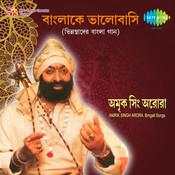 Banglake Bhalobasi - Amrik Singh Arora Songs