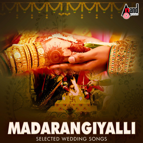Madarangiyalli selected wedding songs songs download.