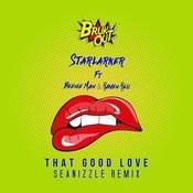That Good Love (Seanizzle Remix) Songs
