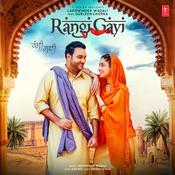 Rangi Gayi Songs