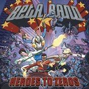 Heroes To Zeros Songs