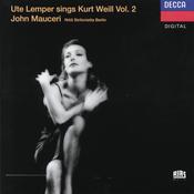 Weill: Ute Lemper sings Kurt Weill, Vol.II Songs