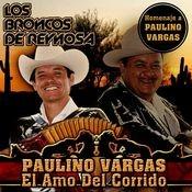 Paulino Vargas El Amo del Corrido (USA) Songs