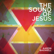 The Sound Of Jesus Songs