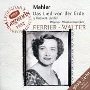 Mahler: Das Lied Von Der Erde; 3 Rückert Lieder Songs
