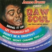 James Brown Sings Raw Soul Songs