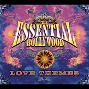 The Essential Bollywood Love Themes Songs