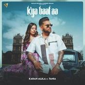 Kya Baat Aa Song