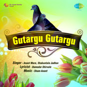 Gutargu Gutargu Songs