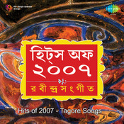 Hits Of 2007 Tagore Songs Songs