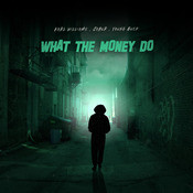 What the Money Do Song
