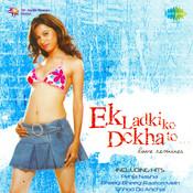 Ek Ladki Ko Dekha (love Mixes) Songs