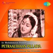 Petraalthaan Pillaiyan Songs