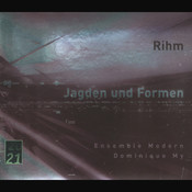 Rihm: Jagden und Formen Songs