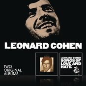 Songs Of Leonard Cohen / Songs Of Love And Hate Songs