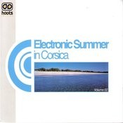 Electronic Summer In Corsica, Vol.02 Songs