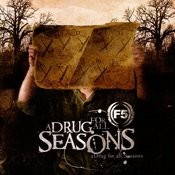 A Drug For All Seasons Songs