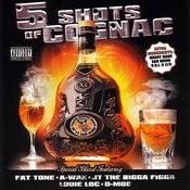 5 Shots Of Cognac (Parental Advisory) Songs