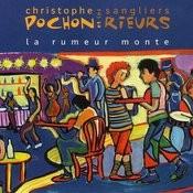 La Rumeur Monte Songs