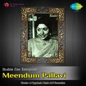 Meendum Pallavi Songs