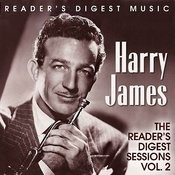 Reader's Digest Music: Harry James - The Reader's Digest Sessions, Vol.2 Songs
