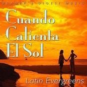 Reader's Digest Music: Cuando Calienta El Sol - Latin Evergreens Songs