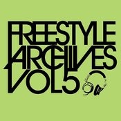 Essential Media Group Presents: Freestyle Archives, Vol.5 Songs