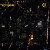 Metro Lights/Quarter Of The Century Songs