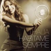 Habítame Siempre (Bonus Tracks Version) Songs