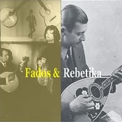 Fados from Portugal & Rebetika from Greece / Recordings 1926 - 1947 Songs