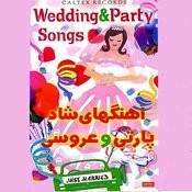 43 Persian Wedding & Party Songs (Aroosi) Songs