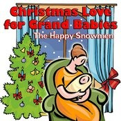 Christmas Love for Grand Babies Songs