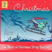 The Music Of Christmas String Quartets 2 Songs