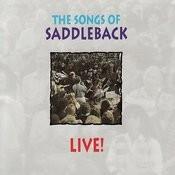 The Songs Of Saddleback Live! Songs