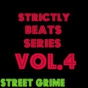 Strictly Beats Series, Vol.4: Street Grime Songs