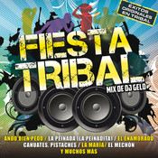 Fiesta Tribal (Mix De DJ Gelo) Songs